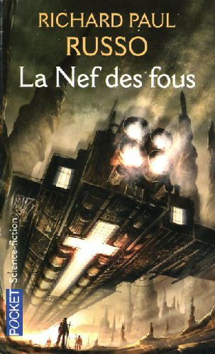 RUSSO RICHARD PAUL - LA NEF DES FOUS